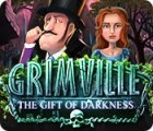 Žaidimas Grimville: The Gift of Darkness