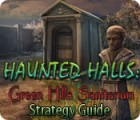 Žaidimas Haunted Halls: Green Hills Sanitarium Strategy Guide