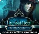 Žaidimas Haunted Hotel: Death Sentence Collector's Edition