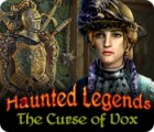 Žaidimas Haunted Legends: The Curse of Vox