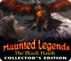 Žaidimas Haunted Legends: The Black Hawk Collector's Edition