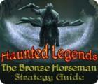 Žaidimas Haunted Legends: The Bronze Horseman Strategy Guide