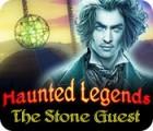 Žaidimas Haunted Legends: Stone Guest