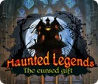 Žaidimas Haunted Legends: The Cursed Gift