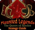 Žaidimas Haunted Legends: The Queen of Spades Strategy Guide