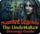 Žaidimas Haunted Legends: The Undertaker Strategy Guide