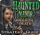 Žaidimas Haunted Manor: Queen of Death Strategy Guide