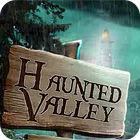 Žaidimas Haunted Valley