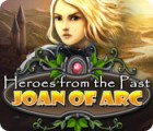 Žaidimas Heroes from the Past: Joan of Arc