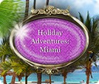 Žaidimas Holiday Adventures: Miami