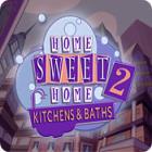 Žaidimas Home Sweet Home 2: Kitchens and Baths