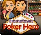 Žaidimas Hometown Poker Hero