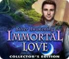 Žaidimas Immortal Love: Bitter Awakening Collector's Edition