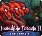 Žaidimas Incredible Dracula II: The Last Call