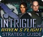 Žaidimas Intrigue Inc: Raven's Flight Strategy Guide