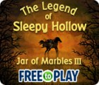 Žaidimas The Legend of Sleepy Hollow: Jar of Marbles III - Free to Play