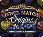 Žaidimas Jewel Match Origins: Palais Imperial Collector's Edition