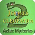 Žaidimas Jewels of Cleopatra 2: Aztec Mysteries
