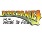 Žaidimas Jodie Drake and the World in Peril