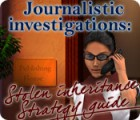 Žaidimas Journalistic Investigations: Stolen Inheritance Strategy Guide