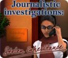 Žaidimas Journalistic Investigations: Stolen Inheritance