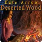 Žaidimas Kate Arrow: Deserted Wood