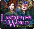 Žaidimas Labyrinths of the World: Shattered Soul Collector's Edition