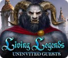 Žaidimas Living Legends: Uninvited Guests