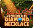 Žaidimas Montgomery Fox and the Case Of The Diamond Necklace