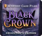 Žaidimas Mystery Case Files: Black Crown Collector's Edition