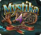 Žaidimas Mystika 4: Dark Omens