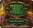 Žaidimas Myths of the World: Under the Surface Collector's Edition