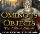 Žaidimas Ominous Objects: The Cursed Guards Collector's Edition