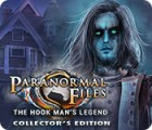 Žaidimas Paranormal Files: The Hook Man's Legend Collector's Edition