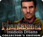 Žaidimas Phantasmat: Insidious Dreams Collector's Edition