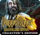 Žaidimas Puppet Show: Arrogance Effect Collector's Edition