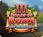 Žaidimas Roads of Rome: New Generation III