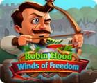 aidimas Robin Hood: Winds of Freedom