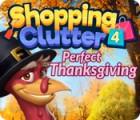 Žaidimas Shopping Clutter 4: A Perfect Thanksgiving
