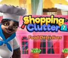 Žaidimas Shopping Clutter 7: Food Detectives