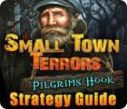 Žaidimas Small Town Terrors: Pilgrim's Hook Strategy Guide