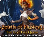 Žaidimas Spirits of Mystery: The Last Fire Queen Collector's Edition