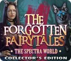 Žaidimas The Forgotten Fairy Tales: The Spectra World Collector's Edition