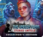 Žaidimas The Unseen Fears: Stories Untold Collector's Edition