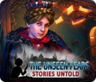 Žaidimas The Unseen Fears: Stories Untold