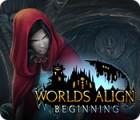 Žaidimas Worlds Align: Beginning